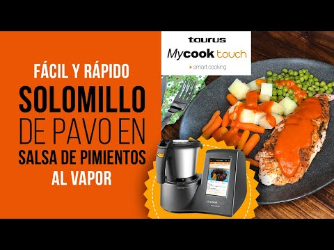 Solomillo de Pavo en Salsa de Pimientos al Vapor en MyCook Touch [ROBOT DE COCINA]