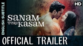 "Sanam Teri Kasam Official Trailer with English Subtitle | Harshvardhan Rane, Mawra Hocane(A musical romantic movie exploring the journey that ensues when the blue blooded boy Inder (Harshvardhan Rane) – ""Who wanted to love no one"" crosses ..., 2015-12-16T10:30:00.000Z)"