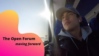 THE OPEN FORUM EP 3: Moving Forward