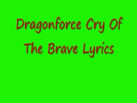 Dragonforce - Cry Of The Brave With Lyrics