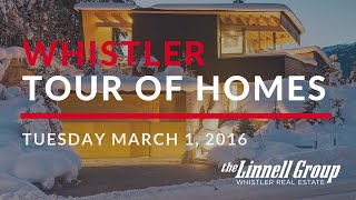 Whistler Tour of Homes - March 1, 2016