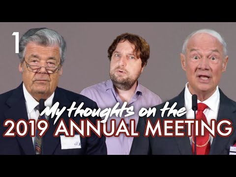 My Thoughts On The 2019 Annual Meeting - Part 1