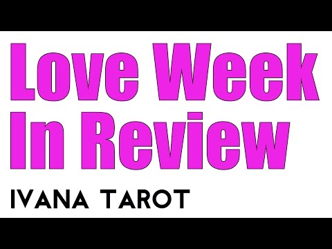 ❤️ Love Week in Review HE STILL THINK OF YOU 23 - 29 of January 2017