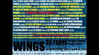 Wings 30 Tahun - 31/10/2015 (Complete Unedited Audience Audio Bootleg)
