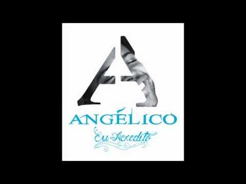Angelico - Eu Acredito 2011 (Album Completo) + Download