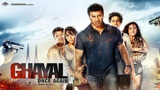Ghayal Once Again Full Movie (2016) REVIEW | Sunny Deol, Om Puri, Shivam, Aanchal, Soha Ali Khan