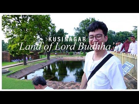Kushinagar 'Land of Lord Buddha'