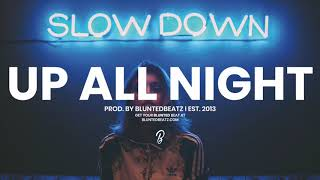 Up All Night - RnB / Trap Soul Type Beat (Prod. by Blunted Beatz)