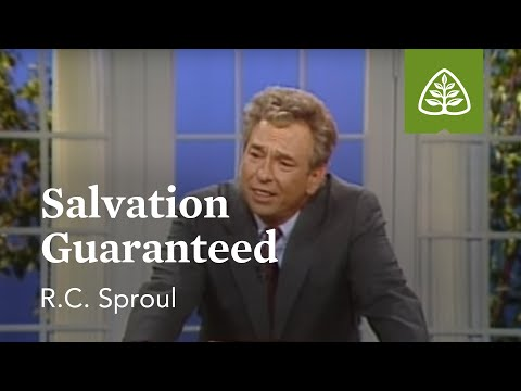 Salvation Guaranteed: The Classic Collection With R.C. Sproul