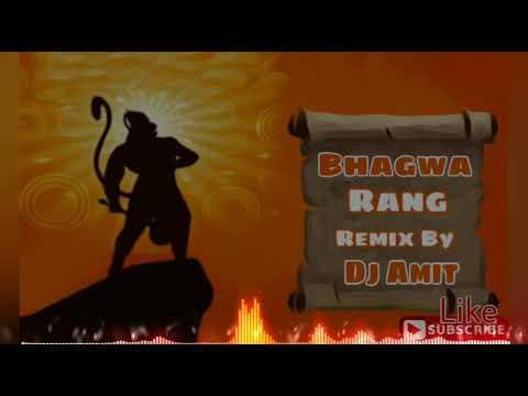 bhagwa rang dj hard mix mp3 song