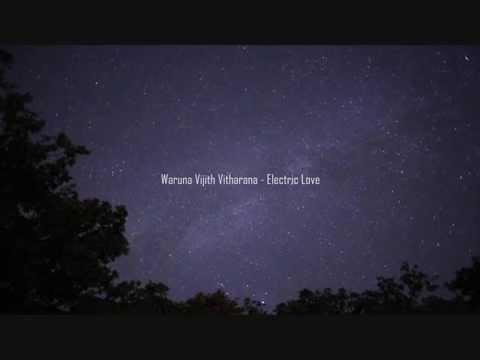 Waruna - Electric Love (New)