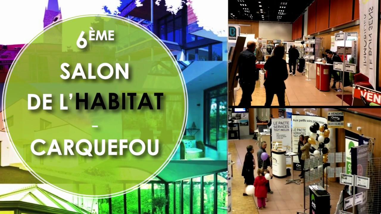 6e Salon De L Habitat Carquefou 2017 Youtube