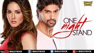 One Night Stand Official Trailer | Sunny Leone | Tanuj Virwani | Hindi Movies