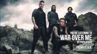 Watch Papa Roach War Over Me video