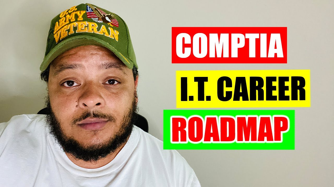 The CompTIA I.T. Certification Career Roadmap