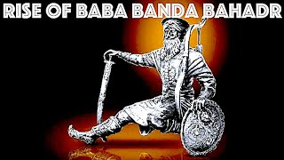 RISE OF BABA BANDA BAHADUR || KAM LOHGARH & Late Jarnail Singh Sabrawa