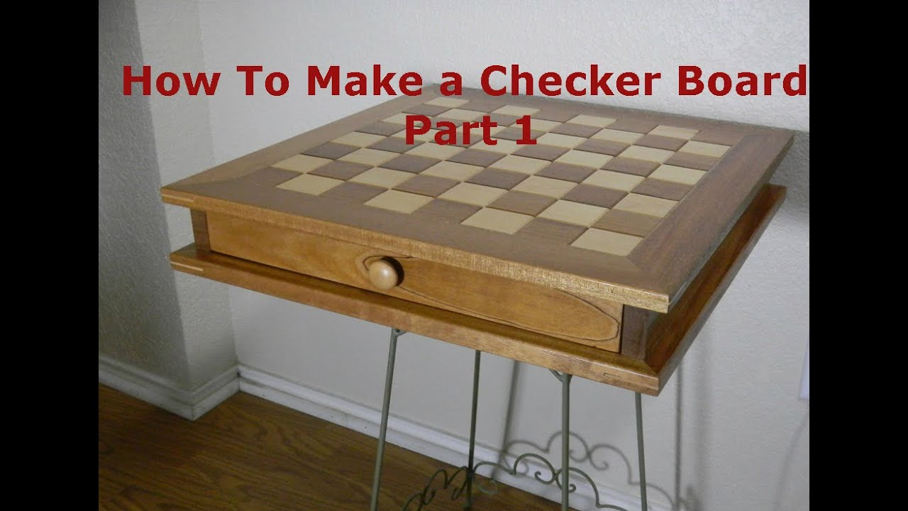 How To Make a Checker Board Part 1  YouTube