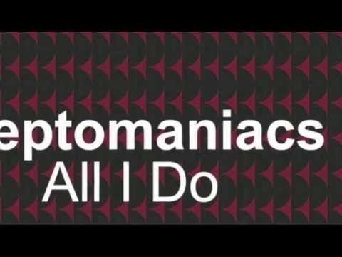 Cleptomaniacs - All I Do (Original Club Mix) [Full Length] 2001