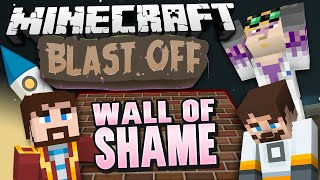 Minecraft Mods - Blast Off! #78 - WALL OF SHAME