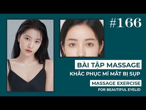 Bài 166 | Bài tập massage Khắc Phục Mí Mắt Bị Sụp Hiệu Quả Nhất | Eyelid massage exercise