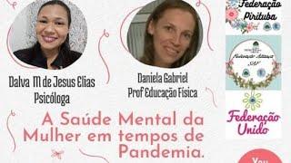 A Saúde Mental da Mulher em Tempos de Pandemia