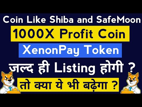 100X Profit Coin Xenon Pay Token [X2P]   Best Cryptocurrency To Invest 2021 Like Shiba inu on WazirX