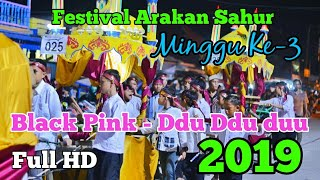 Download Video Festival Arakan Sahur Kuala Tungkal: BLACKPINK - DDU DDU DUU (Minggu Ke-3) MP3 3GP MP4