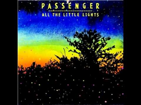 Passenger - All The Little Lights - Album 2012