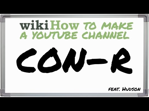 HOW TO MAKE A YOUTUBE CHANNEL (WIKIHOW)