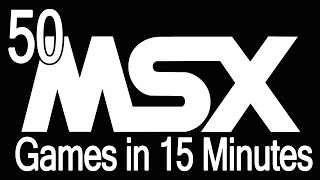 50 MSX Games in 15 minutes
