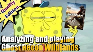 Playing and analyzing ghost recon wildlands | QUALITY EDITION