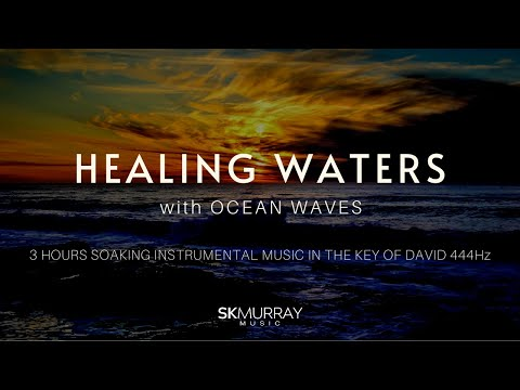 3 HOURS Ocean Relaxation, Healing Waters peaceful music, 444Hz-Sleep-Spa-Meditation-Studying-Nature