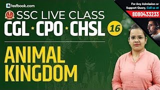 Animal Kingdom for SSC CPO Biology | SSC Live Classes GS Day 16 | SSC CGL & CHSL 2019