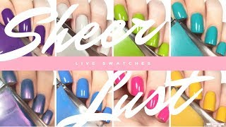 Sheer Lust Nail Polish | Live Swatches