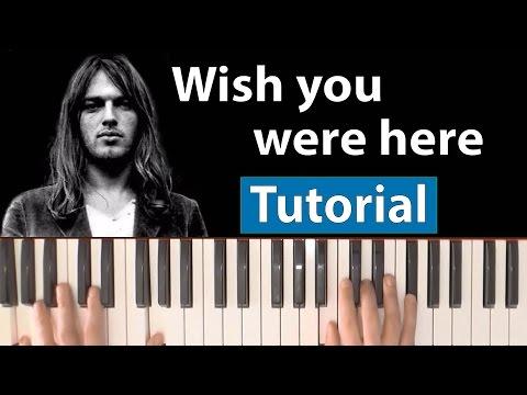 "Como tocar ""Wish you were here""(Pink Floyd) - Piano tutorial, partitura y Mp3"