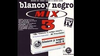 Blanco y Negro Mix Vol. 3 - CD1 (1996)