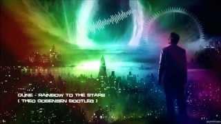 Dune - Rainbow To The Stars (Theo Gobensen Bootleg) [HQ Free]