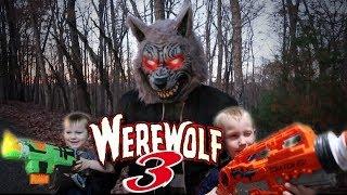 Werewolf Sneak Attack 3 The Trilogy!! Nerf War!