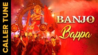 Set 'Bappa' as Your Caller Tune | Banjo