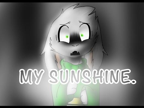 You are my sunshine (asriel version)