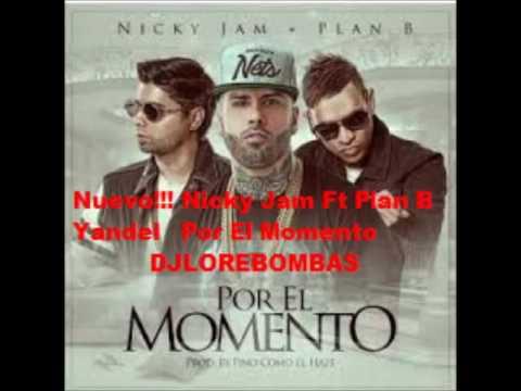 Nicky Jam Feat Plan b y Yandel