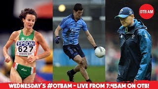 LIVE: #OTBAM - Irish Rugby Leaks, Beating the Dubs, Irish Football, Tight Five, Sonia
