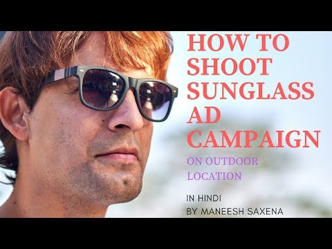 How to shoot sunglasses ad campaign in outdoor photography