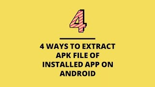 4 ways to extract APK file of installed app on Android screenshot 5
