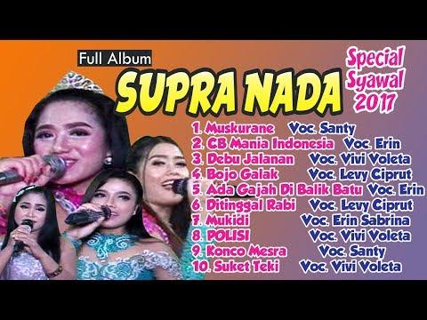 FULL SUPRA NADA Spesial Lagu-Lagu TERBARU 2018
