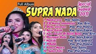 FULL SUPRA NADA Spesial Lagu-Lagu TERBARU 2017 Mp3