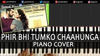 Phir Bhi Tumko Chaahunga Half Girlfriend|Hindi Song|Arijit Singh|Piano Chords Tutorial Instrumental