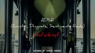 IamFuckingX - ADSR (Amintiri, Dragoste, Sentimente Reale)