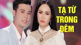 Đào Anh Thư & Hoàng Sanh - Tạ Từ Trong Đêm   MV HD