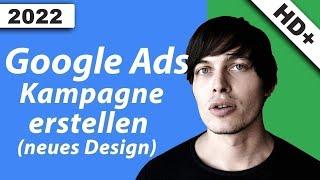 Google Ads Tutorial: Kampagne erstellen (neues Design)